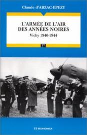 Armee De L'Air Annees Noires - Couverture - Format classique