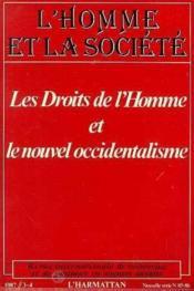 Droits De L'Homme Et Le Nouvel Occidentalisme - Couverture - Format classique