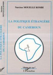 Politique Etrangere Du Cameroun - Couverture - Format classique