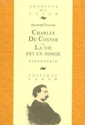Coster Ou La Vie Est Un Songe - Intérieur - Format classique