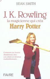 J. K. Rowling, la magicienne qui créa Harry Potter - Intérieur - Format classique