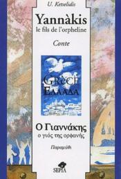 Yannàkis, le fils de l'orpheline - Couverture - Format classique