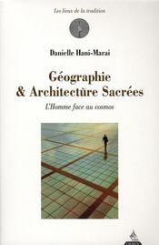 Geographie Et Architecture Sacree ; L'Homme Face Au Cosmos - Intérieur - Format classique