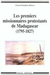 Premiers missionnaires protestants de madagascar (1795-1827) - Intérieur - Format classique