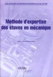 Methode d'expertise des etuves en mecanique les actions interprofessionnelles du cetim 9p22 - Couverture - Format classique