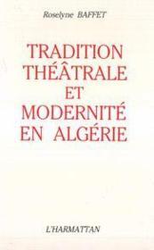 Tradition théâtrale et modernité en Algérie - Couverture - Format classique