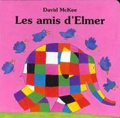 Les amis d'Elmer - Intérieur - Format classique