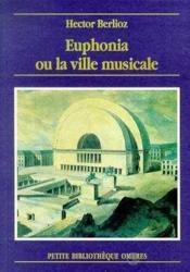 Euphonia ou la ville musicale - Couverture - Format classique