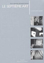 Le septième art ; le cinéma parmi les arts - Couverture - Format classique