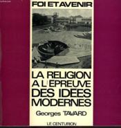 La Religion A L'Epreuve Des Idees Modernes - Couverture - Format classique