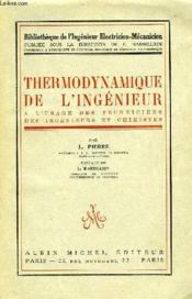 Thermodynamique De L'Ingenieur, A L'Usage Des Techniciens, Des Ingenieurs Et Chimistes - Couverture - Format classique