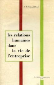 Les relations humaines dans la vie de l'entreprise - Couverture - Format classique