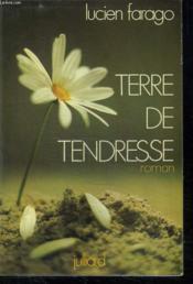 Terre De Tendresse. - Couverture - Format classique