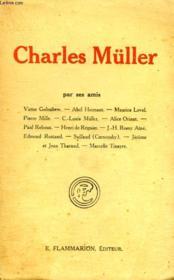 Charles Müller Par Ses Amis. - Couverture - Format classique