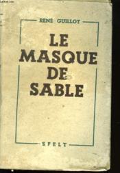 Le Masque De Sable - Couverture - Format classique