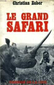 Le Grand Safari - Couverture - Format classique