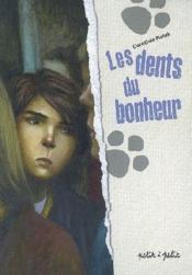 telecharger Dents du bonheur livre PDF en ligne gratuit