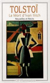 Mort d'ivan ilitch - nouvelles et recits (1851-1885) (la) - Intérieur - Format classique