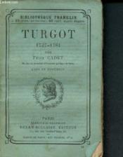 Turgot 1727-1781 - Couverture - Format classique