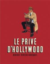 Le privé d'Hollywood ; INTEGRALE T.1 A T.3 - Couverture - Format classique