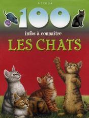 100 Infos A Connaitre ; Les Chats - Intérieur - Format classique