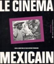 LE CINEMA MEXICAIN. Cinéma-pluriel - Couverture - Format classique