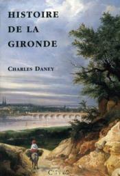 Histoire de la Gironde - Couverture - Format classique