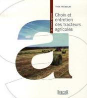 Choix et entretien des tracteurs agricoles - Couverture - Format classique
