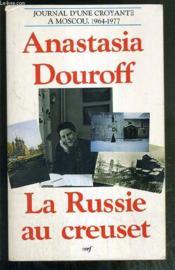 La russie au creuset - Couverture - Format classique