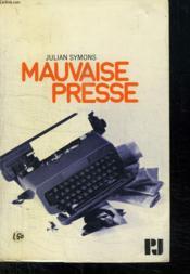 Mauvaise Presse. - Couverture - Format classique