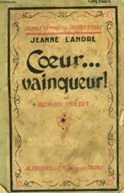 Coeur Vainqueur! Collection Jeunes Femmes Et Jeunes Filles N° 35. - Couverture - Format classique
