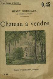 Chateau A Vendre Collection : Une Heure D'Oubli N° 83 - Couverture - Format classique