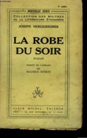 La Robe Du Soir. - Couverture - Format classique
