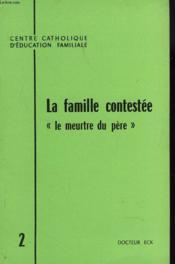 La Contestation, Expression D'Un Refus Et D'Un Esperance. - Couverture - Format classique