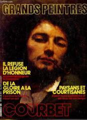 Grands Peintures N°25 - Gourbet - Il Refuse La Legion D'Honneur - Paysans Et Courtisanes... - Couverture - Format classique