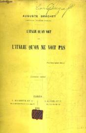L'Italie Qu'On Voit Et L'Italie Qu'On Ne Voit Pas / 4e Edition. - Couverture - Format classique