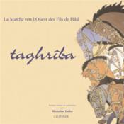 Taghriba : la marche vers l'ouest des fils de hilal - Couverture - Format classique