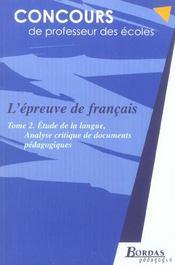 L'epreuve de francais t.2 ; analyse critique de documents pedagogiques - Intérieur - Format classique