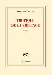 Tropique de la violence - Couverture - Format classique