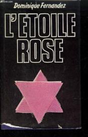 L'Etoile Rose. Roman - Couverture - Format classique