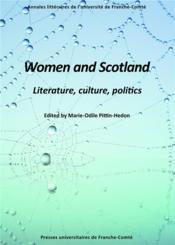 Women and scotland. literature, culture, politics - Couverture - Format classique