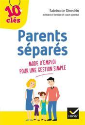 Parents séparés : mode d'emploi pour une gestion simple - Couverture - Format classique