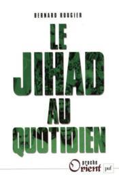 Le jihad au quotidien - Couverture - Format classique