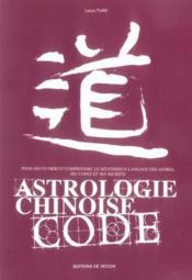 Astrologie Chinoise Code - Couverture - Format classique