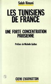 Tunisiens De France Une Forte Concentration ... - Couverture - Format classique