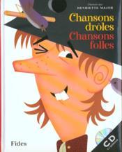 Chansons Droles Chansons Folles - Couverture - Format classique