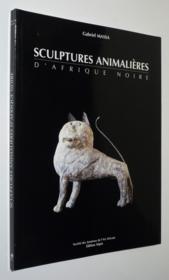 Sculptures animalières d'Afrique noire - Couverture - Format classique