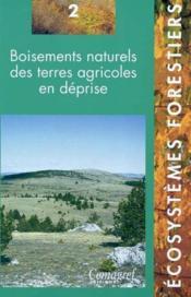 Boisements naturels des terres agricoles en deprise - 2 - Couverture - Format classique