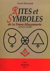 Rites et symboles de la franc-maconnerie / hauts grades t2 - Intérieur - Format classique