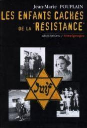 Les enfants caches de la resistance - Couverture - Format classique